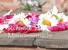 Mittsommernacht Rituale, Blumenkranz, Rosenblätter