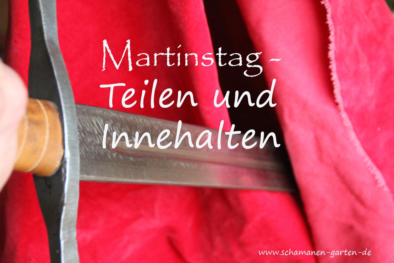 Martinstag, Bräuche, Teilen, hier der rote Mantel wird mit dem Schwert geteilt